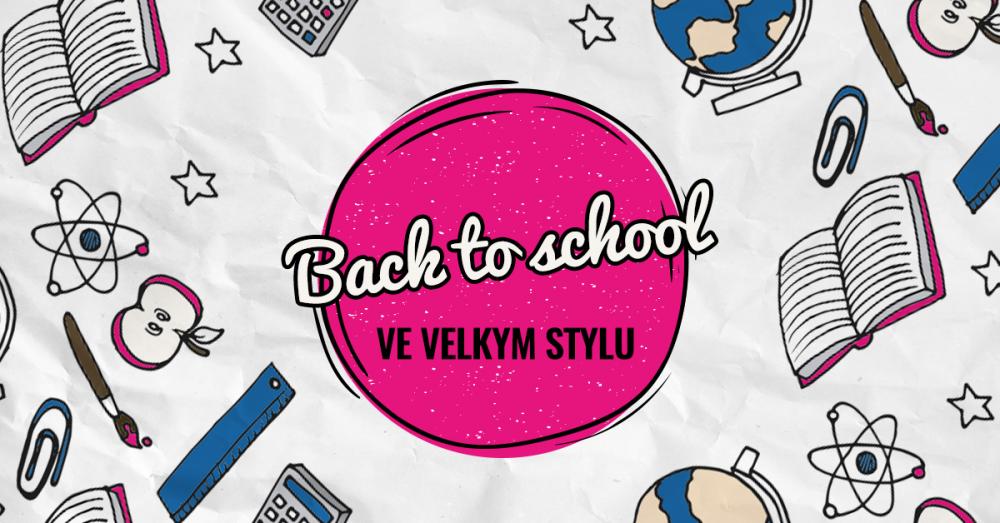 Back2School: vrať se tělem, ale mysl nech s novym vybavením dál na prázdninách