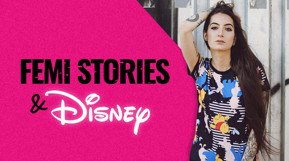 Disney X Femi Stories: Jak to vypadá, když se z příběhů stávaj pohádky