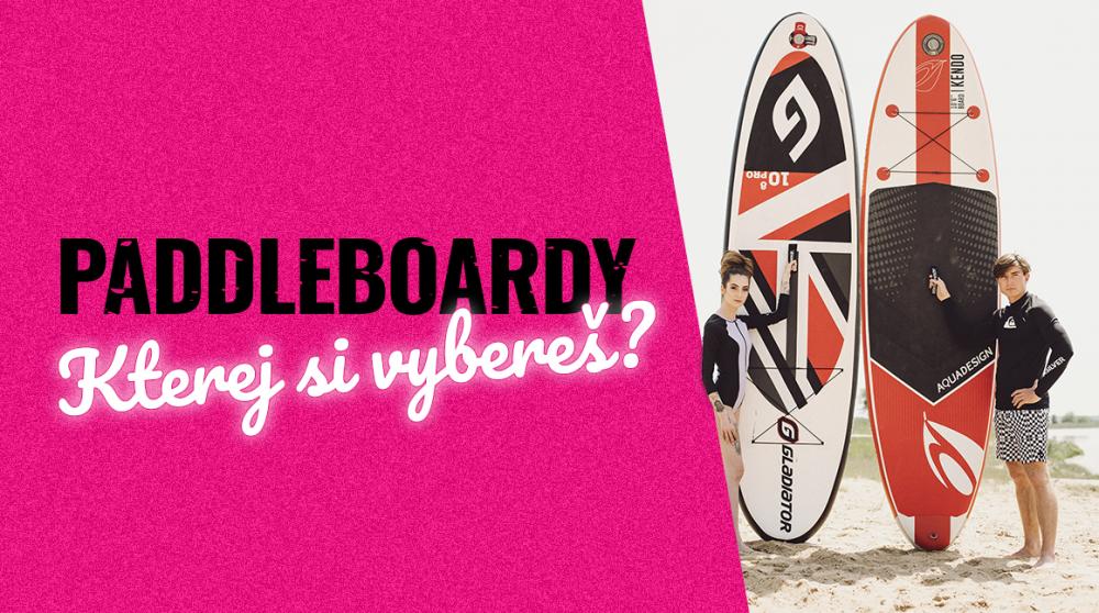 Vybíráme paddleboard aneb S pádlem za lepší postavou!