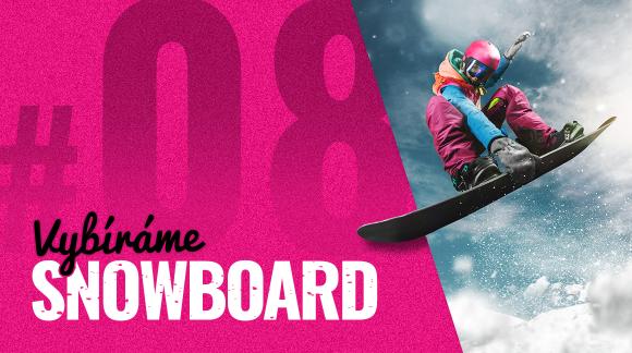 #8 Flex snowboardu: V čem ti jeho ohebnost přidá a v čem přitíží?