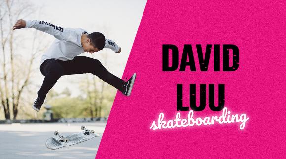 David Luu ― skateboarding