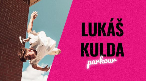 Lukáš Kulda ― cestovatel, parkourista