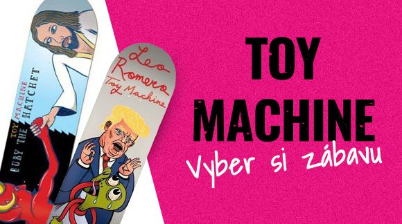 Oslava zábavy a přátelství s Toy Machine