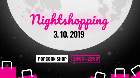 Noční & nákupní vibe na Letný s 80% slevama! Nightshopping se vrací do Popcornu